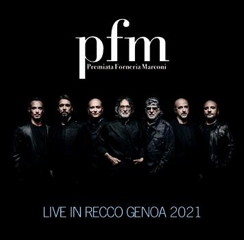 PFM (Premiata Forneria Marconi) - LIVE IN RECCO GENOA 2021 (2CDR)