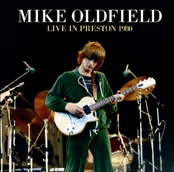 MIKE OLDFIELD - LIVE IN PRESTON 1980 (2CDR)