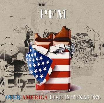 P.F.M. - OVER AMERICA : LIVE IN TEXAS 1976 (1CDR)