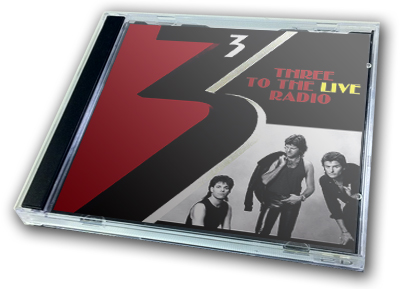 THREE - THREE TO THE LIVE RADIO