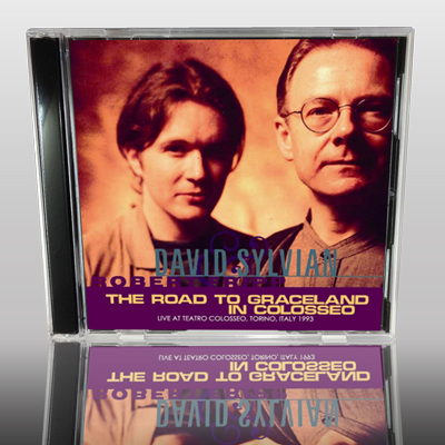DAVID SYLVIAN & ROBERT FRIPP - THE ROAD TO GRACELAND IN COLOSSEO