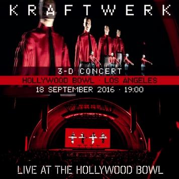KRAFTWERK - LIVE AT HOLLYWOOD BOWL