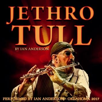 JETHRO TULL - PERFORMED BY IAN ANDERSON -OKLAHOMA 2017
