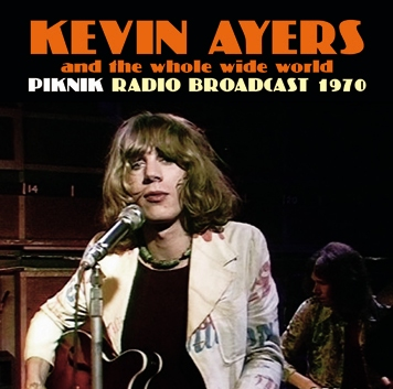 KEVIN AYERS - PIKNIK: RARE AND UNRELEASED