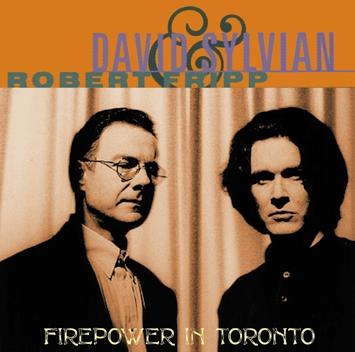 DAVID SYLVIAN & ROBERT FRIPP - FIREPOWER IN TORONTO