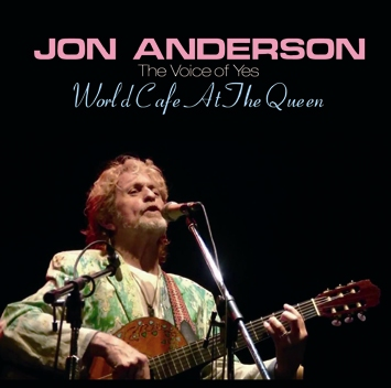 JON ANDERSON - WORLD CAFE AT THE QUEEN (2CDR)