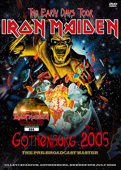 IRON MAIDEN - GOTHENBURG 2005 :THE PRE-BROADCAST MASTER