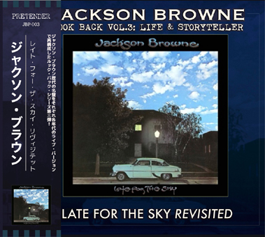 JACKSON BROWNE - LATE FOE THE SKY REVISITED: LOOK BACK VOL.3 (1CDR)