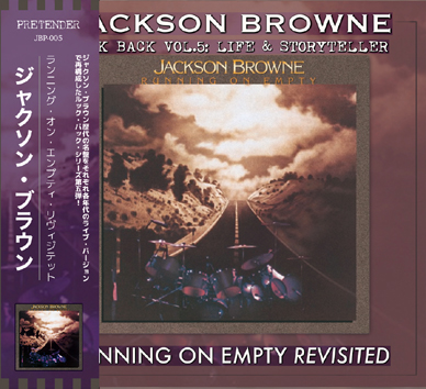 JACKSON BROWNE - RUNNING ON EMPTY REVISITED : LOOK BACK VOL.5 (1CDR)