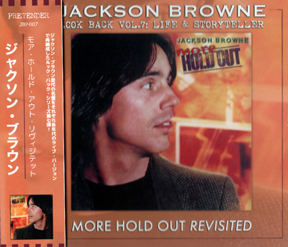 JACKSON BROWNE - MORE HOLD OUT REVISITED: LOOK BACK VOL.7 (1CDR)