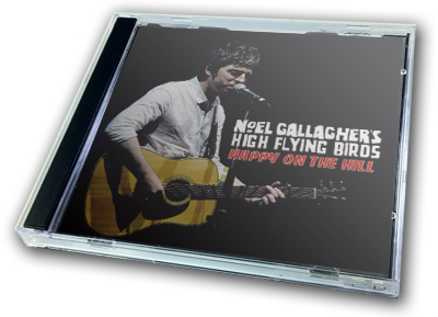NOEL GALLAGHER - HAPPY ON THE HILL