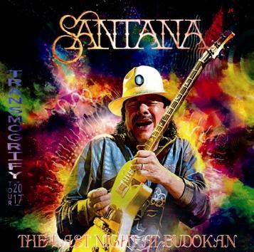 SANTANA - THE LAST NIGHT AT BUDOKAN: TRANSMOGRIFY TOUR 2017