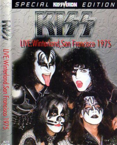 KISS - LIVE : WINTERLAND, SAN FRANCISCO 1975