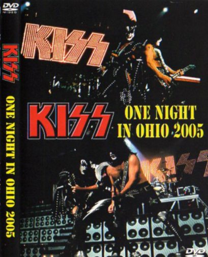 KISS - ONE NIGHT IN OHIO 2005