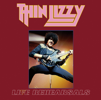 THIN LIZZY - LIFE REHEARSALS (2CDR)