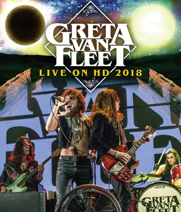GRETA VAN FEET - LIVE ON HD 2018