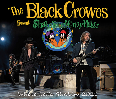 THE BLACK CROWES - WHOLE LOTTA SHAKIN' 2021 (3CDR)