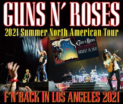 GUNS N' ROSES - F'N'BACK IN LOS ANGELES 2021 (3CDR)