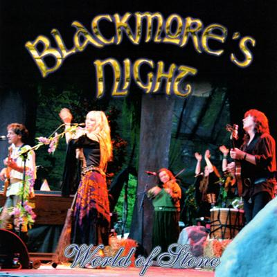 BLACKMORE'S NIGHT - WORLD OF STONE