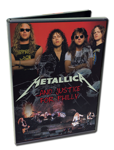 METALLICA - ...AND JUSTICE FOR PHILLY
