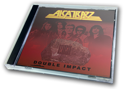 ALCATRAZZ - DOUBLE IMPACT