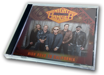 NIGHT RANGER - HIGH ROAD TO CALIFORNIA