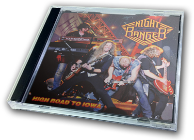 NIGHT RANGER - HIGH ROAD TO IOWA