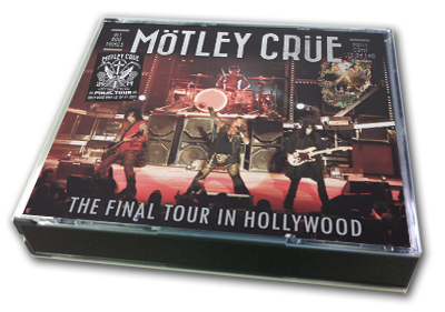 MOTLEY CRUE - THE FINAL TOUR IN HOLLYWOOD