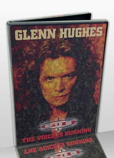 GLENN HUGHES - THE VOICE IS BURNING