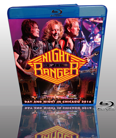 NIGHT RANGER - DAY AND NIGHT IN CHICAGO