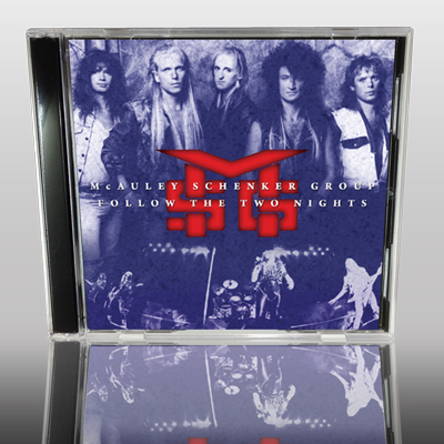 McAULEY SCHENKER GROUP - FOLLOW THE TWO NIGHTS
