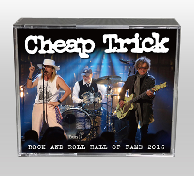CHEAP TRICK - ROCK AND ROLL HALL OF FAME 2016