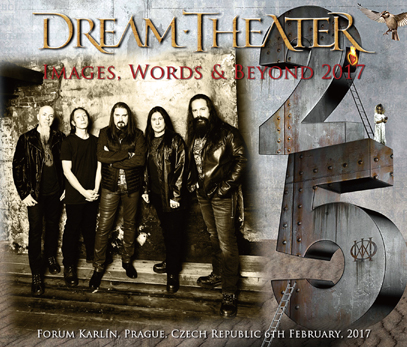 DREAM THEATER - IMAGES, WORDS & BEYOND 2017