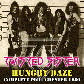 TWISTED SISTER - HUNGRY DAZE