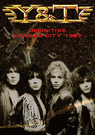 Y & T - DEFINITIVE KANSA CITY 1987