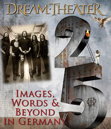 DREAM THEATER - IMAGES, WORDS & BEYOND IN GERMANY