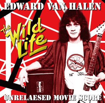 EDWARD VAN HALEN - THE WILD LIFE: UNRELEASED MOVIE SCORE