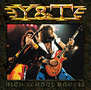 Y & T - HIGH SCHOOL BOOGIE