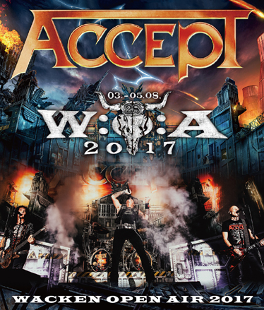 ACCEPT - WACKEN OPEN AIR 2017