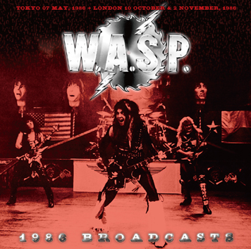 W.A.S.P. - 1986 BROADCASTS