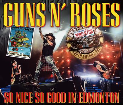 GUNS N' ROSES - SO NICE SO GOOD IN EDMONTON