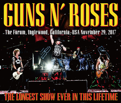 GUNS N' ROSES - THE LONGEST SHOW EVER IN THIS LIFETIME