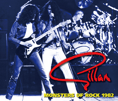 GILLAN - MONSTERS OF ROCK 1982