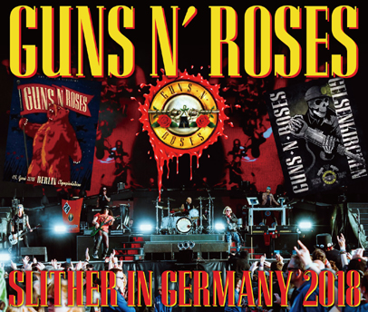 GUNS N' ROSES - SLITHER IN GERMANY 2018