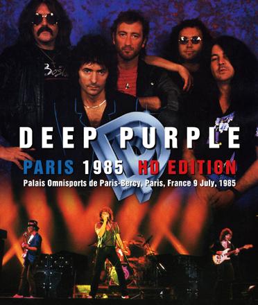 DEEP PURPLE - PARIS 1985: HD EDITION