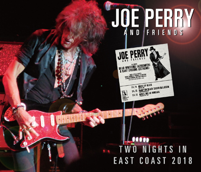 JOE PERRY AND FRIENDS - TWO NIGHTS IN EAST COAST 2018