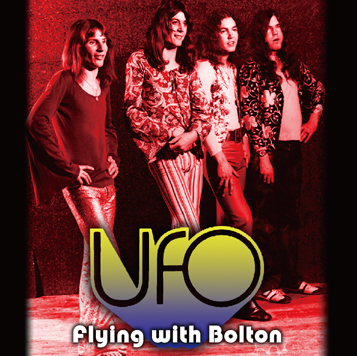 UFO - FLYING WITH BOLTON