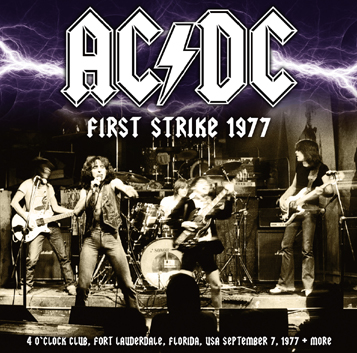 AC/DC - FIRST STRIKE 1977