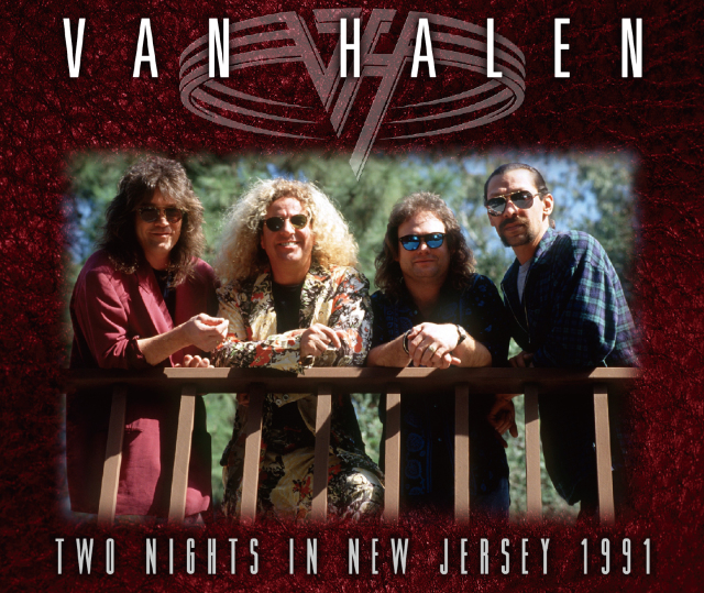 VAN HALEN - TWO NIGHTS IN NEW JERSEY 1991