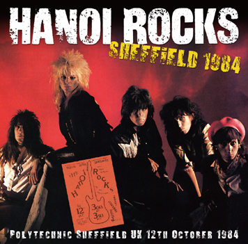 HANOI ROCKS - SHEFFIELD 1984